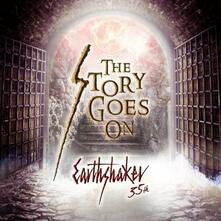 Story Goes On - CD Audio di Earthshaker
