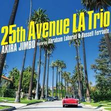 25th Avenue La Trio - CD Audio di Akira Jimbo