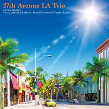 27th Avenue LA Trio - CD Audio di Akira Jimbo