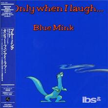Only When I Laugh (Japanese Limited Edition) - CD Audio di Blue Mink