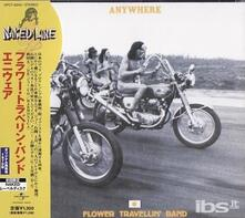 Anywhere (Japanese Edition) - CD Audio di Flower Travellin' Band