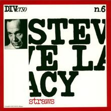 Straws (Japanese Limited Edition) - CD Audio di Steve Lacy