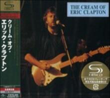 Cream of Eric Clapton (SHM-CD Japanese Edition) - SHM-CD di Eric Clapton