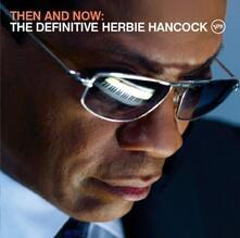 Then and Now (SHM-CD Japanese Edition) - SHM-CD di Herbie Hancock