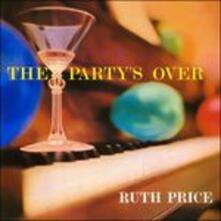 Party's Over (Japanese Edition) - CD Audio di Ruth Price