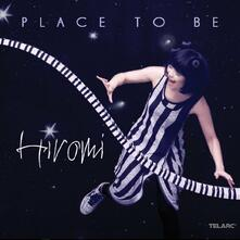 Place to Be (Japanese Edition) - CD Audio di Hiromi Uehara