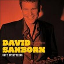 Only Everything (Japanese Edition) - CD Audio di David Sanborn