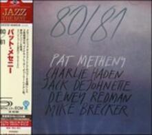80-81 (Japanese SHM-CD) - SHM-CD di Pat Metheny