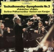 Sinfonia N.3 (Japanese Edition) - SuperAudio CD di Pyotr Ilyich Tchaikovsky,Herbert Von Karajan,Berliner Philharmoniker