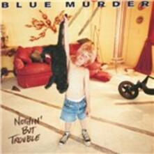 Nothing but Trouble (SHM-CD Japanese Edition) - SHM-CD di Blue Murder