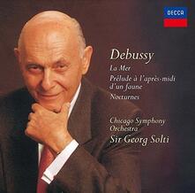Notturni - La Mer - Prélude à l'après-midi d'un faune - CD Audio di Claude Debussy,Georg Solti,Chicago Symphony Orchestra