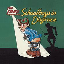 Schoolboys in Disgrace - CD Audio di Kinks