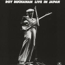 Live in Japan (Japanese Edition) - CD Audio di Roy Buchanan