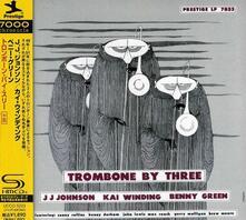 Trombone by Three (Japanese Edition) - CD Audio di J.J. Johnson