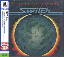 Reaching for Tomorrow (Japanese Edition) - CD Audio di Switch