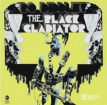 Black Gladiator (Japanese Edition) - CD Audio di Bo Diddley