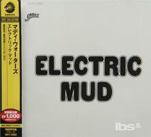 Electric Mud (Japanese Edition) - CD Audio di Muddy Waters