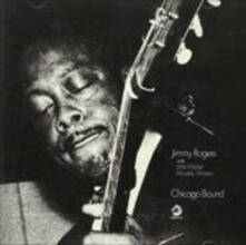 Chicago Bound (Japanese Edition) - CD Audio di Jimmy Rogers