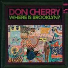 Where Is Brooklyn? (Japanese Edition) - CD Audio di Don Cherry