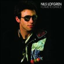 I Came to Dance (Japanese Edition) - CD Audio di Nils Lofgren