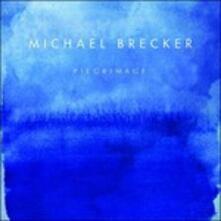 Pilgrimage (Japanese Edition) - CD Audio di Michael Brecker