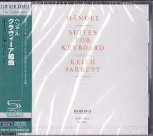 Suites for Keyboard (Japanese Edition) - SHM-CD di Keith Jarrett,Georg Friedrich Händel