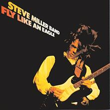 Fly Like an Eagle - CD Audio di Steve Miller