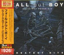 Believers Never Die (Japanese Edition) - CD Audio di Fall Out Boy