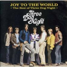 Joy to the World - CD Audio di Three Dog Night
