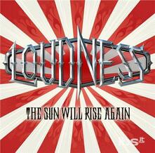 Sun Will Rise Again (Japanese Edition) - CD Audio di Loudness