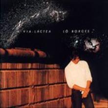 Via Lactea (Japanese Edition) - CD Audio di Lo Borges