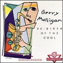 Rebirth of Cool (Japanese Edition) - CD Audio di Gerry Mulligan
