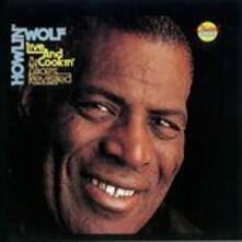 Live and Cookin' (Japanese Edition) - CD Audio di Howlin' Wolf