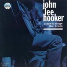 Plays & Sings the Blues (Japanese Edition) - CD Audio di John Lee Hooker