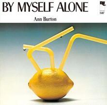 By Myself Alone (Japanese Edition) - CD Audio di Ann Burton