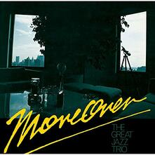 Moreover (Japanese Edition) - CD Audio di Great Jazz Trio