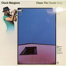 Chase the Clouds Away (Japanese Edition) - CD Audio di Chuck Mangione