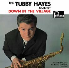 Down in the Village (Limited Edition) - CD Audio di Tubby Hayes