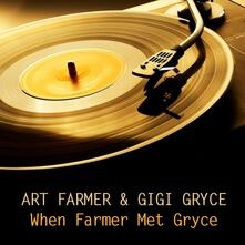 When Farmer Met Gryce - CD Audio di Art Farmer