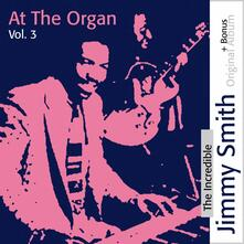 The Incredible Jimmy Smith at the Organ vol. 3 (Limited Edition) - CD Audio di Jimmy Smith