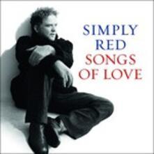 Songs of Love (Japanese Edition + Bonus Tracks) - CD Audio di Simply Red