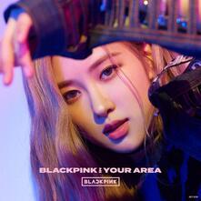 Blackpink in Your Area. Rose Version - CD Audio di Blackpink