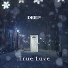 True Love (Japanese Edition) - CD Audio Singolo di Deep