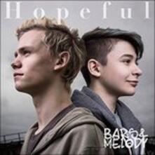 Hopeful (Japanese Edition) - CD Audio di Bars & Melody