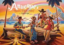 Anuenue - CD Audio + DVD + Blu-ray di Dance Earth Party