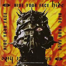Hide Your Face (Japanese Edition) - CD Audio di Hide