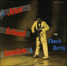 After School Session (Japanese Edition + Bonus Tracks) - CD Audio di Chuck Berry