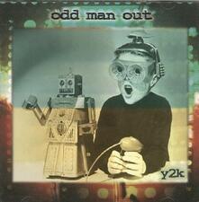 Odd Man Out-Y2k + 1 - CD Audio di Pat Torpey