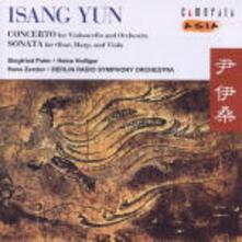 Concerto per violoncello - Sonata per oboe, arpa e viola - CD Audio di Isang Yun