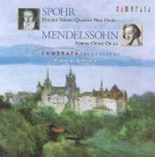 Doppio quartetto op.65 n.1 / Ottetto op.20 - CD Audio di Felix Mendelssohn-Bartholdy,Louis Spohr